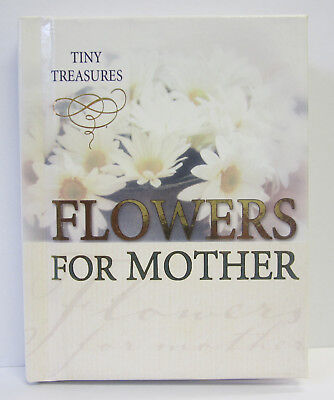 Flowers For Mother Gift Book by Tiny Treasures Sentimental With Quotes & Poetry