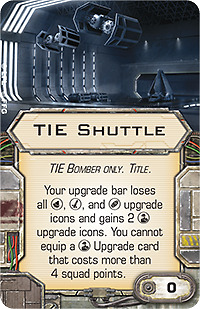 Star Wars X Wing: Tie Shuttle title upgrade card