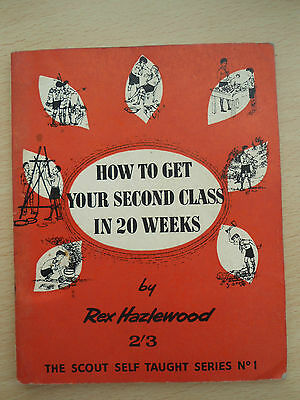 How To Get Your Second Class In 20 Weeks - 1958 - Softback