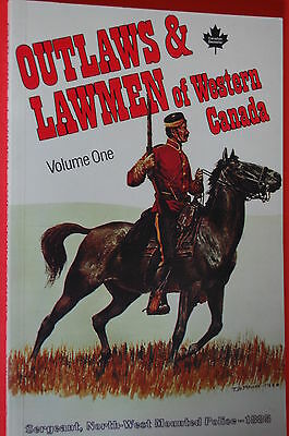 NEW: Outlaws & Lawmen of Western Canada Vol 1