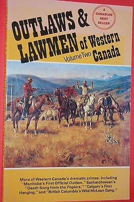 NEW: Outlaws & Lawmen of Western Canada Vol 2