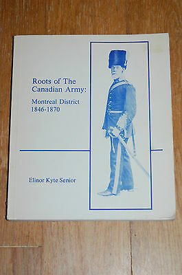 Roots of The Canadian Army: Montreal District 1846-1870