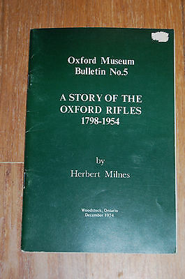 A Story Of The Oxford Rifles 1798 - 1954