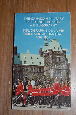 The Canadian Military Experience 1867-1967 A Bibliography
