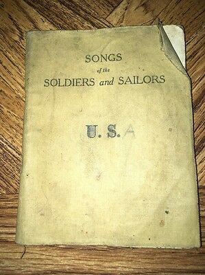 World War 1 US Soldiers Song Book 1917 - Songs of the Soldiers and Sailors