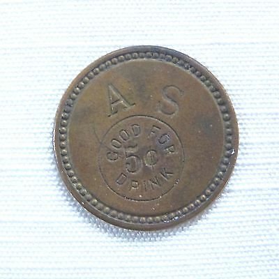 A S Good for 5c Drink unattributed uni-face trade token
