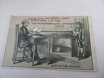 C. M. Henderson's Red School House Shoes Trade Card - Kept After School