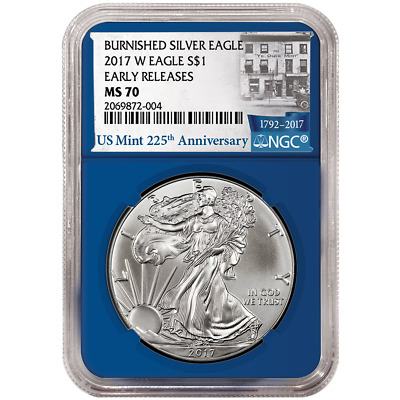 2017-W Burnished $1 American Silver Eagle NGC MS70 225th ER Label Blue Core