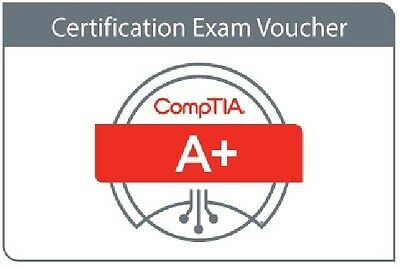 CompTIA A+ Voucher EARLY EXPIRY EXPIRES 7/21/2017  220-901 and 220-902 US-CANADA