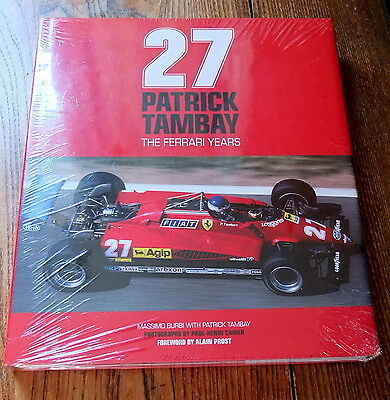 27 Patrick Tambay The Ferrari Years  Book NEW SEALED