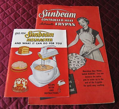 2 1950's Sunbeam Booklets Instruction & Recipes For Frypan & Mixer