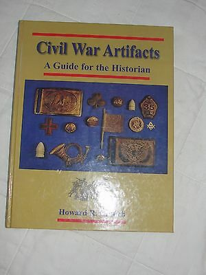 Civil War Artifacts A Guide For the Historian By Howard R Crouch