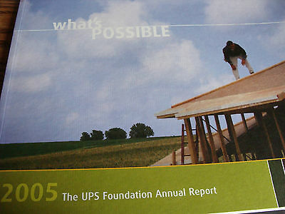United Parcel Service UPS The UPS Foundation Annual Report 2005 a