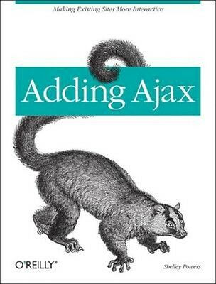 NEW Adding Ajax by Shelley Powers BOOK (Paperback) Free P&H