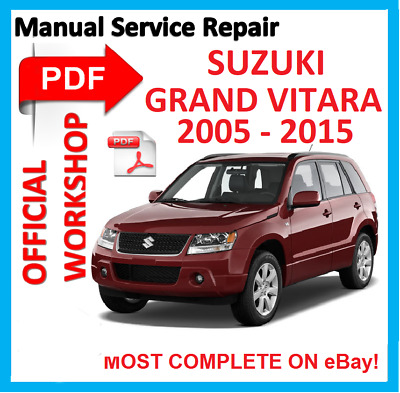 # OFFICIAL WORKSHOP MANUAL service repair SUZUKI GRAND VITARA 2005 - 2015
