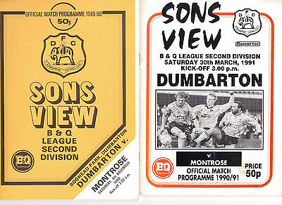 Dumbarton V Montrose - Two Match Programmes 30/03/1991 And 04/11/1989