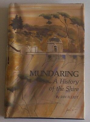 Mundaring Wa A History Of The Shire 1983 Ian Elliot