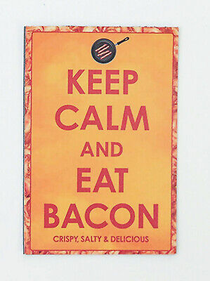 POSTER Keep Calm and Eat Bacon 36x24 NMR