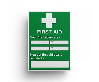 Self Adhesive Vinyl First Aid your first aiders are Notice 300x200mm