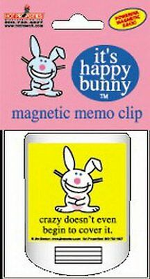 Happy Bunny Crazy Doesn't Cover It Magnetic Memo Chip Clip BMC13