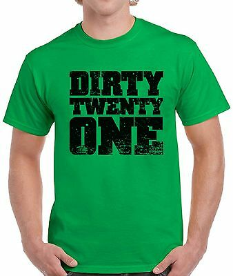 Dirty Twenty One Mens Shirts Tops T For Men 21st Birthday Party