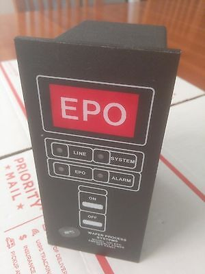 Wafer Process Systems 100 Epo Emergency Power Off Panel, New , 60 Day Warranty