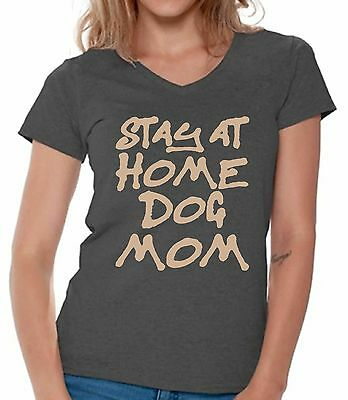 d67b86c0 Stay At Home Dog Mom V-neck Shirts T shirts for Women Dog Lovers Gift