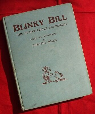 BLINKY BILL The Quaint Little Australian - 1st Edition 1933 - Dorothy Wall