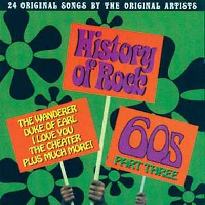 History of Rock: The 60's, Part 3 NEW CD