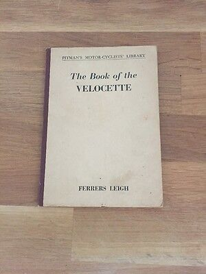 Rare, The Book Of The Velocette. Ferrers Leigh