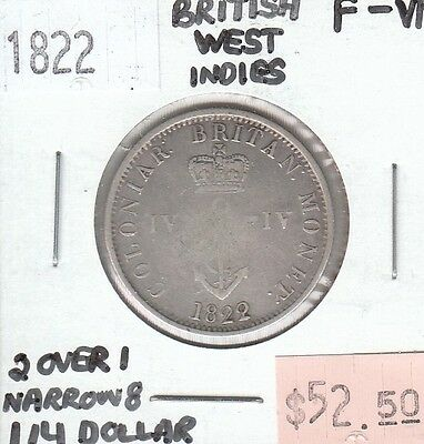 British West Indies 1/4 Quarter Dollar 1822 Circulated