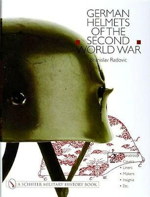 NEW German Helmets Of The Second World War by Radovic Branislav BOOK (Hardback)
