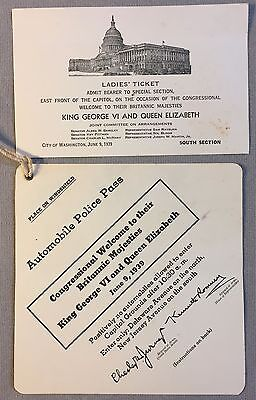 KING GEORGE VI QUEEN ELIZABETH 1939 Congressional Welcome TICKET & PARKING PASS