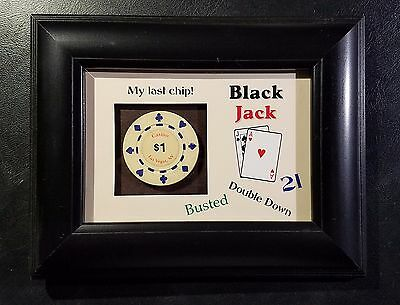 Black Jack Poker Chip Frame Casino Novelty $1 Las Vegas, My Last Chip!