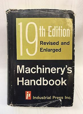 Machinery's Handbook 19th Edition 1971 by Oberg & Jones Industrial Press Inc.