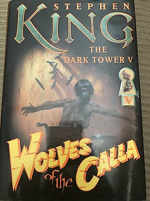 Wolves of the Calla by Stephen King (2003) First Trade Edition, First Printing