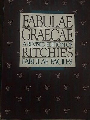 Fabulae Graecae : A Revised Edition of Ritchie's Fabulae Faciles by Iverson, Wo…