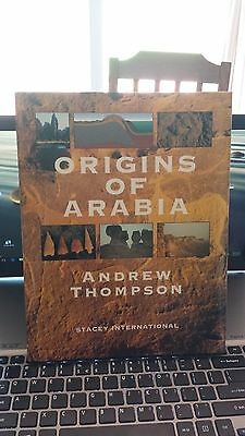 The Origins of Arabia by Andrew Thompson (2000, Hardcover)