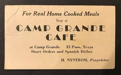 Antique 1920's Camp Grande Cafe,El Paso,Texas Business Card,H. Nystrom,US 80