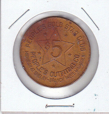 Shelby MI People's Gold Star Club Outfiting Co GF $5 Token/Medal