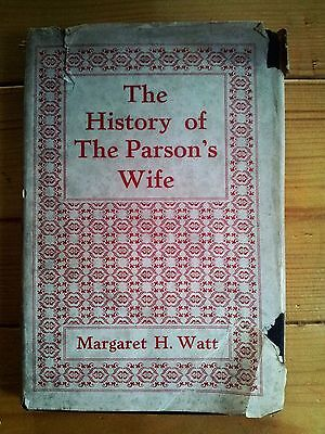 THE HISTORY OF THE PARSON'S WIFE  by Margaret H. Watt
