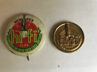 COCA-COLA HI FI CLUB MEMBERSHIP PINS ~ Sponsored by Coca-Cola Bottlers