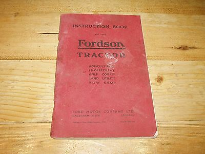 Original Manufacturers Fordson Tractor Instruction Book. Dated 1942