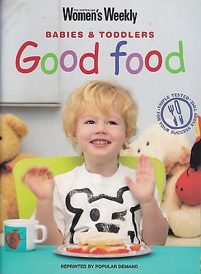 Womens Weekly  Babies And Toddlers Good Food Book