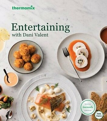 Thermomix Entertaining with Dani Valent  recipe book (UK Stock)