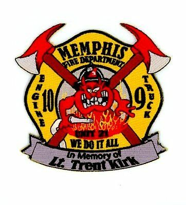 MEMPHIS TENNESSEE TN FIRE Police Patch IN MEMORY LT TRENT KIRK UNIT 21 ENGINE 10