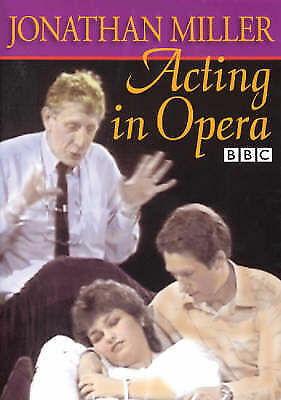 Acting in Opera by Jonathan Miller (DVD, 2007)