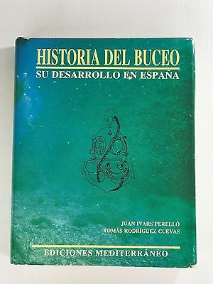 History Of Diving Historia Del Buceo Juan Ivars T Rodriguez 1987 Book In Spanish