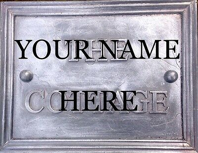 """SOLID LEAD BESPOKE HOUSE NAME PLAQUE. """" YOUR NAME  """" 30mm lettering"""