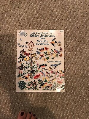 DEANNA HALL WEST - An Encyclopedia of Ribbon Embroidery Birds, Butterflies, and